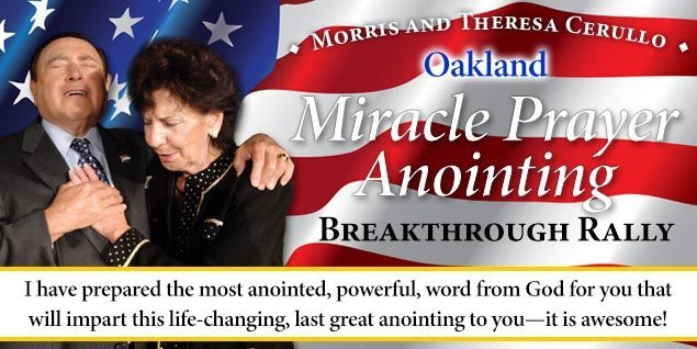 Oakland Miracle Prayer Anointing Breakthrough Rally – Morris Cerullo